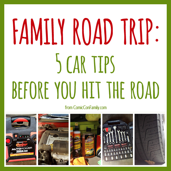 Type Of Car Oil >> Family Road Trip: 5 Car Tips Before You Hit The Road ...