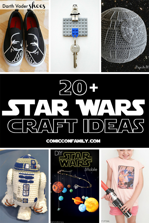 20+ Star Wars Craft Ideas