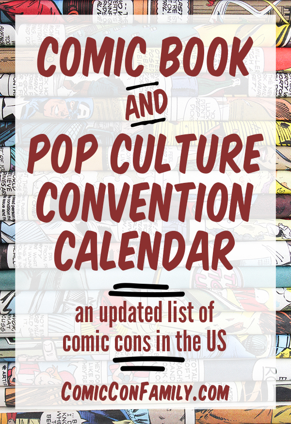 Calendar of upcoming comic book conventions (comic cons), pop culture conventions, expos, and fandom experiences across the United States.