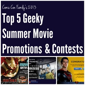 Top 5 Geeky Summer Movie Promotions & Contests (2013)
