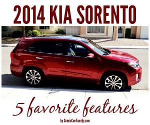 2014 Kia Sorento – 5 Favorite Features