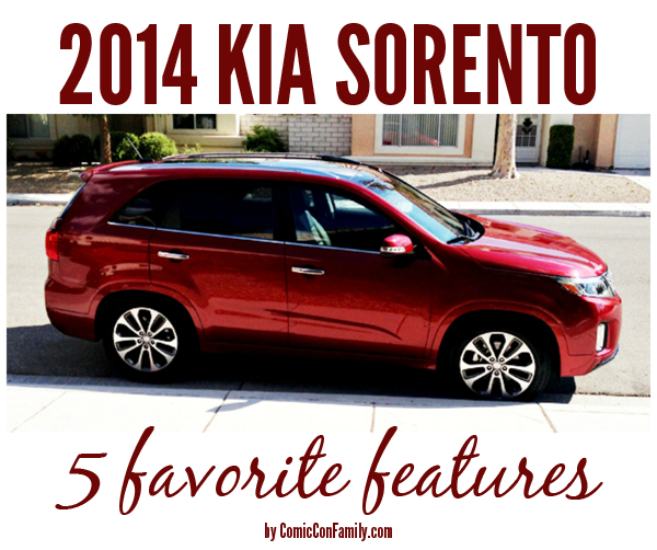 2014 kia sorento 5 favorite features comic con family. Black Bedroom Furniture Sets. Home Design Ideas