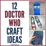 12 Doctor Who Craft Ideas