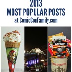 2013 Most Popular Posts at Comic Con Family
