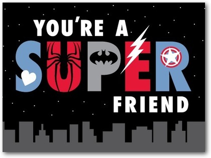 You're a Super Friend Valentine Card