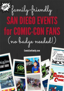 2014 Family-Friendly Events for San Diego Comic-Con Fans (no badge required!)