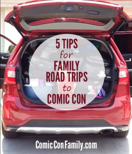 5 Tips for Family Road Trips to Comic Con