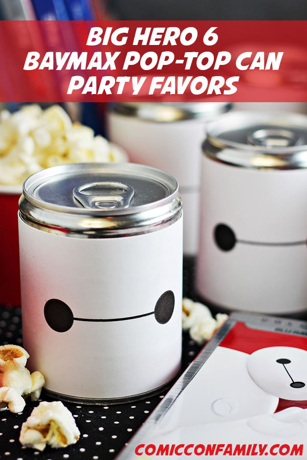 Big Hero 6 - Baymax Pop-Top Can Party Favors - with free printable