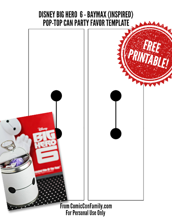 Free Printable: Disney Big Hero 6 - Baymax Pop-Top Can Party Favors