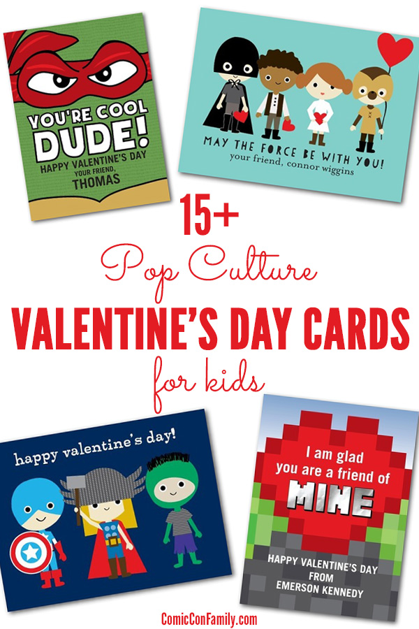 15 Pop Culture Valentines Day Cards for Kids Comic Con Family – Boy Valentine Cards