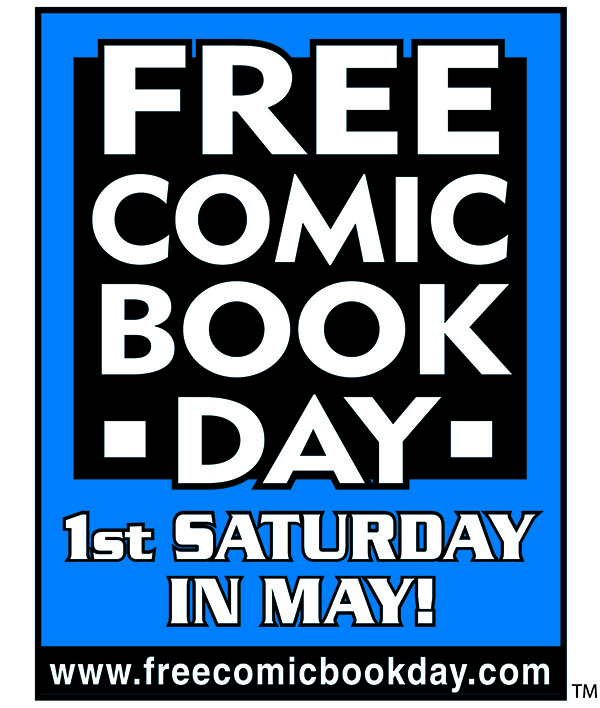 Free Comic Book Day - 1st Saturday in May!