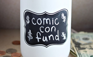 How to Save Money Fast for Comic Con