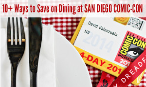 Ways to Save Money on Dining at San Diego Comic-Con