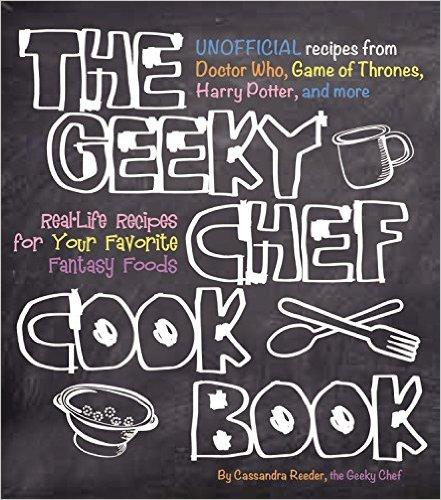 The geek chef cookbook