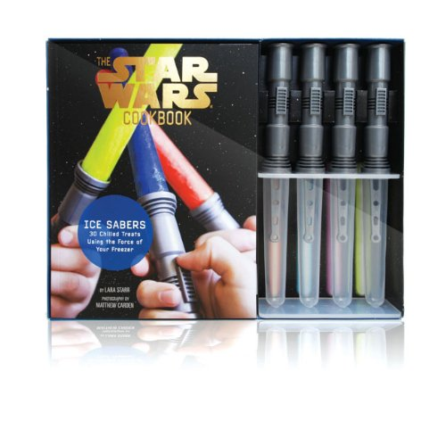 Ice Sabers 30 Chilled Treats Using the Force