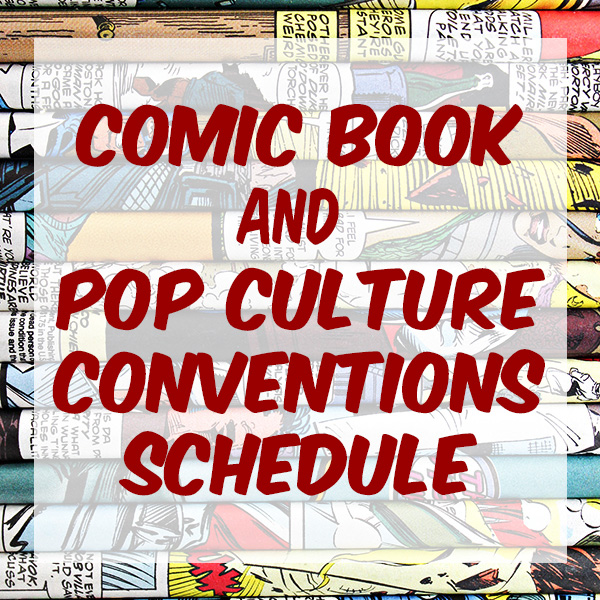 Comic Book Conventions Schedule