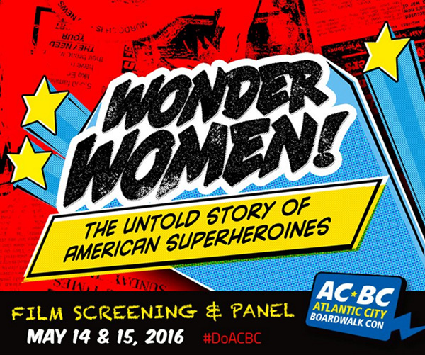 Atlantic City Boardwalk Con - Wonder Women - A Film by Kristy Guevara-Flanagan