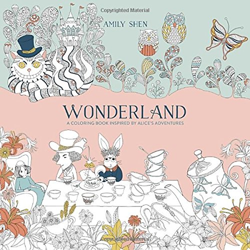 Wonderland A Coloring Book Inspired By Alices Adventures