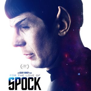 For the Love of Spock – A Must Watch for Star Trek Fans