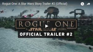 Star Wars Rogue One Movie Trailer #2