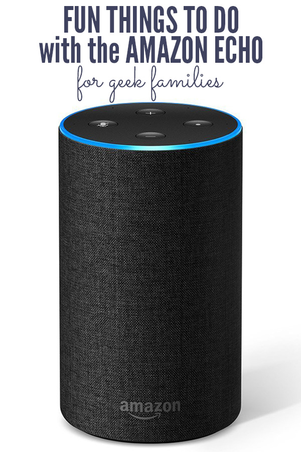Fun Things To Do with the Amazon Echo