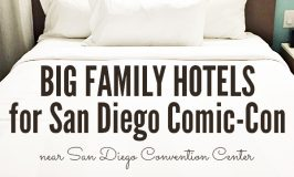Big Family Hotels for San Diego Comic-Con (near San Diego Convention Center or shuttles)