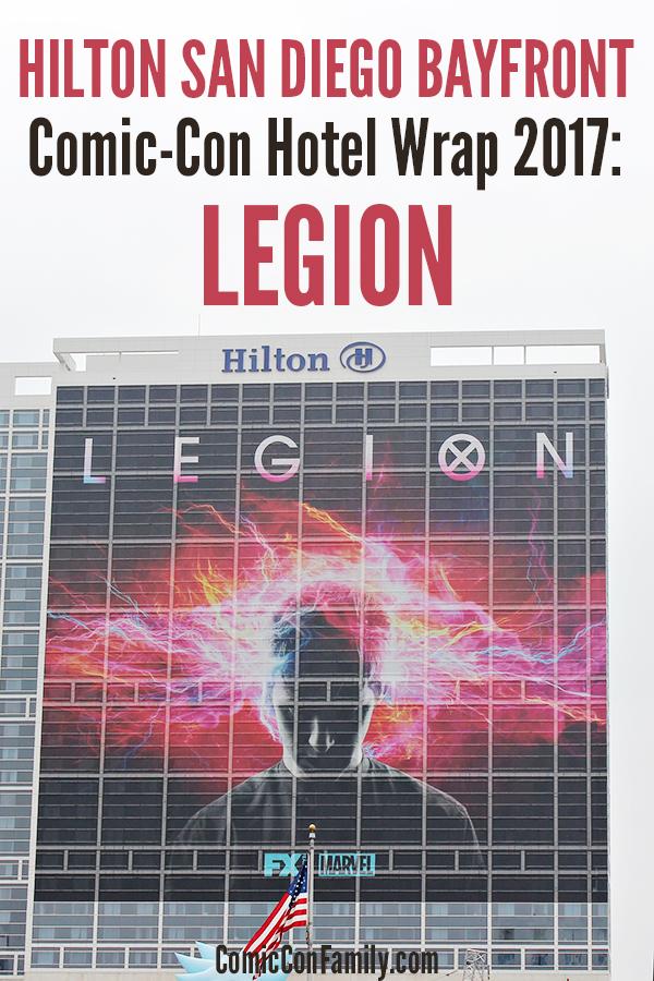 Hilton San Diego Bayfront Hotel Wrap for Comic-Con 2017 - LEGION