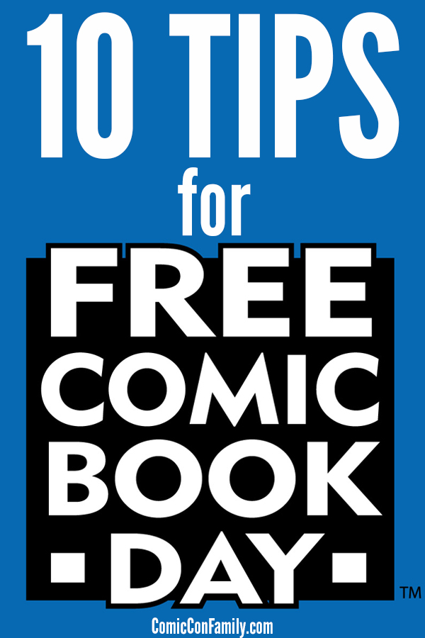 10 Tips for Free Comic Book Day