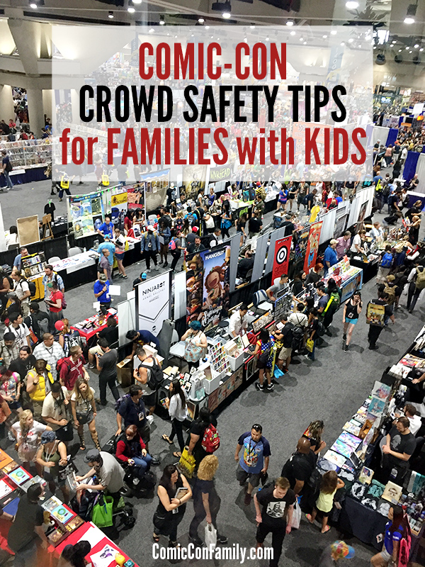 Attending San Diego Comic-Con with young children? These Comic-Con crowd safety tips for families with kids can help make your experience less stressful.